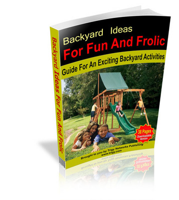 Product picture Backyard Ideas For Fun and Frolic